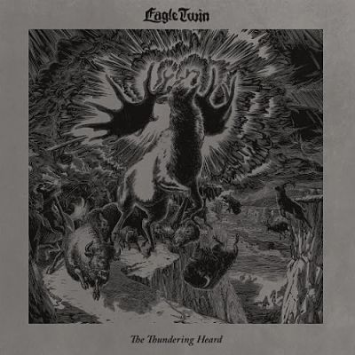 Eagle Twin - The Thundering Heard (Songs of Hoof and Horn) (2018) 320 kbps