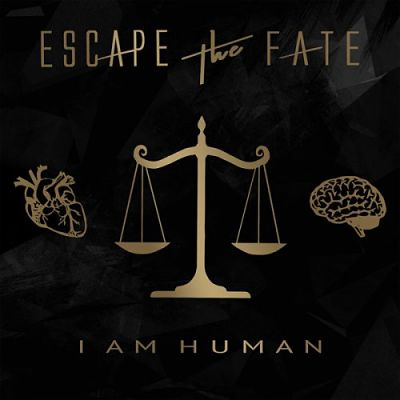 Escape the Fate - I Am Human (Deluxe Edition) (2018) 320 kbps