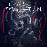 Fear of Domination – Metanoia (2018) 320 kbps