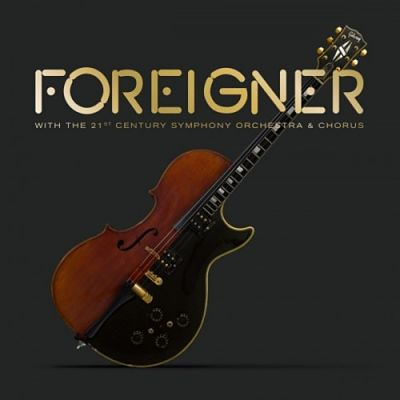 Foreigner - Foreigner with the 21st Century Symphony Orchestra & Chorus (2018) 320 kbps