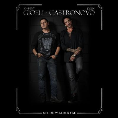 Gioeli - Castronovo - Set The World On Fire (2018) 320 kbps