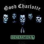 Good Charlotte – Generation Rx (2018) 320 kbps
