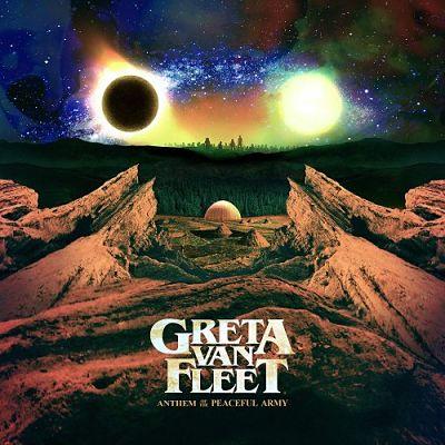 Greta Van Fleet - Anthem of the Peaceful Army (2018) 320 kbps