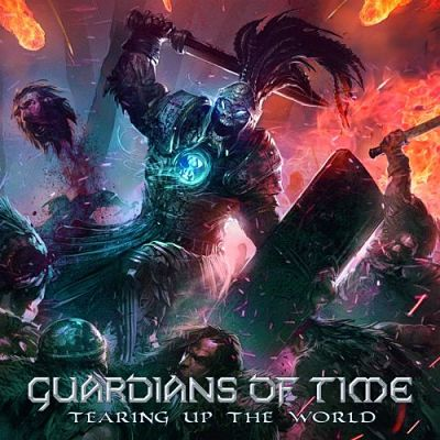 Guardians of Time - Tearing Up the World (2018) 320 kbps