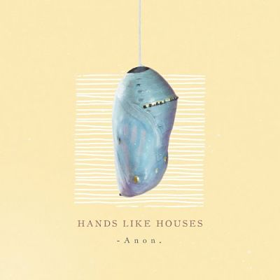 Hands Like Houses - Anon. (2018) 320 kbps