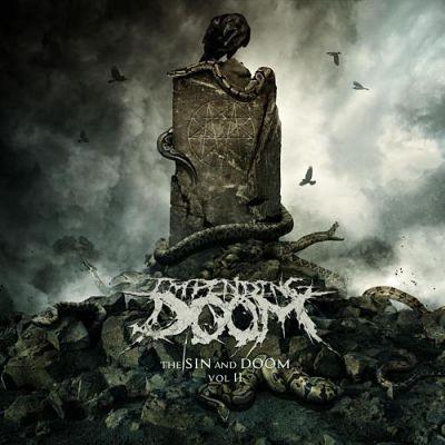Impending Doom - The Sin and Doom Vol. II (2018) 320 kbps