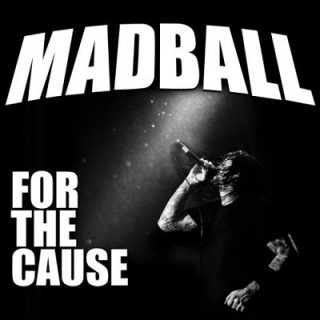 Madball - For The Cause (2018) 320 kbps