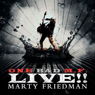 Marty Friedman - One Bad M.F. Live!! (2018) 320 kbps