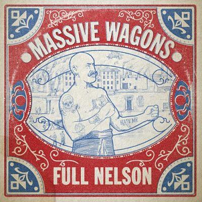 Massive Wagons - Full Nelson (2018) 320 kbps