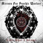 Mirrors For Psychic Warfare – I See What I Became (2018) 320 kbps
