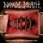Napalm Death – Coded Smears and More Uncommon Slurs (2018) 320 kbps