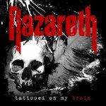 Nazareth - Tattooed on My Brain (2018) 320 kbps