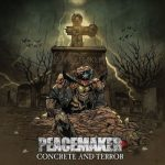 Peacemaker - Concrete and Terror (2018) 320 kbps