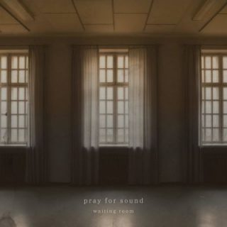 Pray for Sound - Waiting Room (2018) 320 kbps