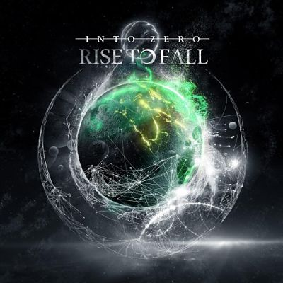 Rise to Fall - Into Zero (2018) 320 kbps