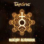 Tantric – Mercury Retrograde (2018) 320 kbps