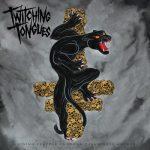 Twitching Tongues - Gaining Purpose Through Passionate Hatred (2018) 320 kbps