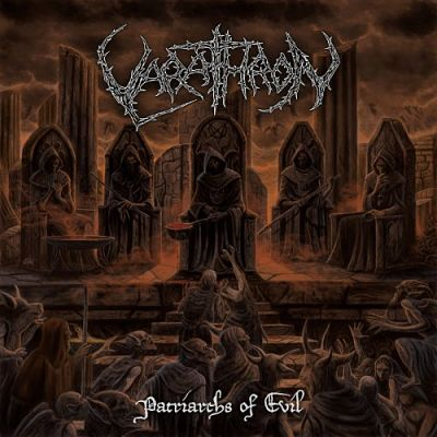 Varathron - Patriarchs of Evil (2018) 320 kbps