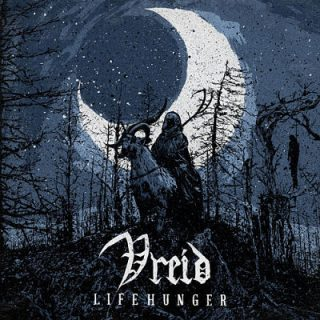 Vreid - Lifehunger (2018) 320 kbps
