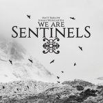We Are Sentinels – We Are Sentinels (2018) 320 kbps