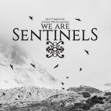 We Are Sentinels - We Are Sentinels (2018) 320 kbps