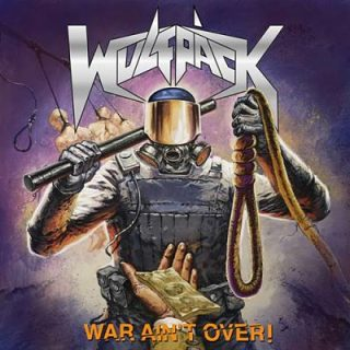 Wulfpack - War Ain't Over! (2018) 320 kbps