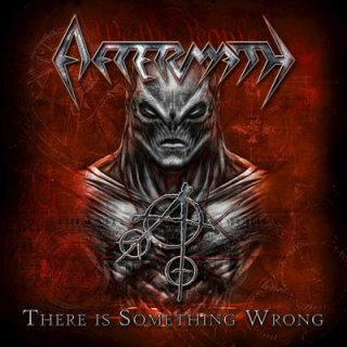 Aftermath - There Is Something Wrong (2019) 320 kbps