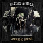 Black Oak Arkansas - Underdog Heroes (2019) 320 kbps