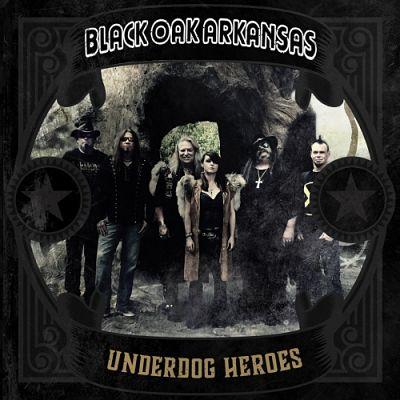 Black Oak Arkansas - Underdog Heroes (2019) 320 kbps