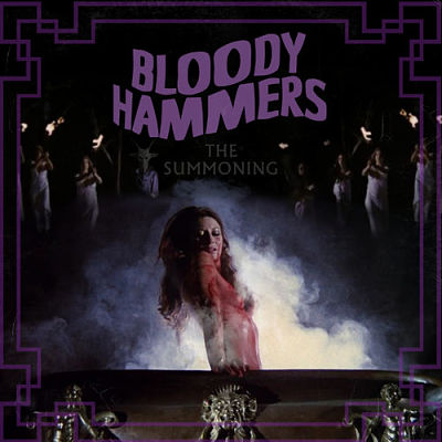 Bloody Hammers - The Summoning (2019) 320 kbps
