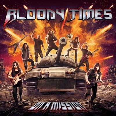 Bloody Times - On a Mission (2019) 320 kbps