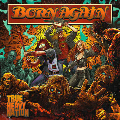 Born Again - True Heavy Nation (2018) 320 kbps