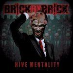 Brick By Brick - Hive Mentality (2019) 320 kbps