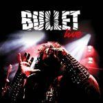 Bullet - Live (2019) 320 kbps