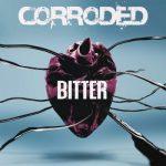 Corroded – Bitter (2019) 320 kbps