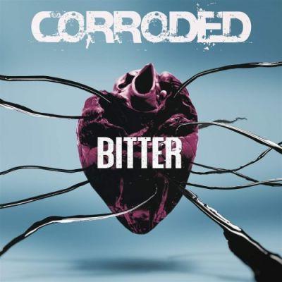 Corroded - Bitter (2019) 320 kbps
