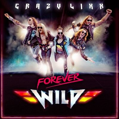 Crazy Lixx - Forever Wild (Japanese Edition) (2019) 320 kbps