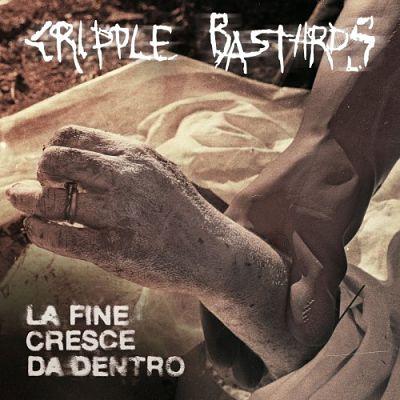 Cripple Bastards - La fine cresce da dentro (2018) 320 kbps