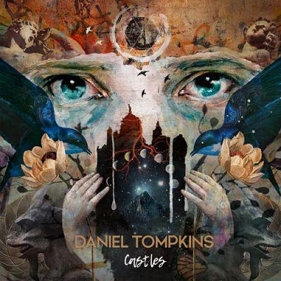 Daniel Tompkins - Castles (2019) 320 kbps