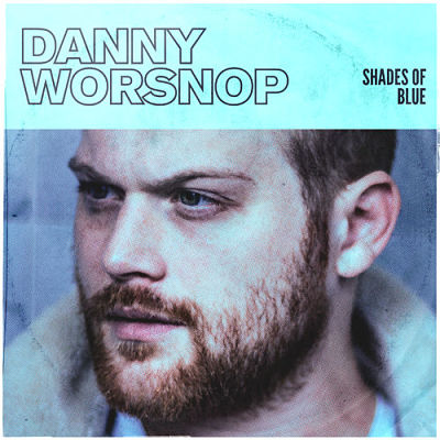 Danny Worsnop - Shades of Blue (2019) 320 kbps
