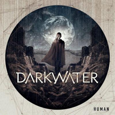 Darkwater - Human (2019) 320 kbps