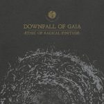 Downfall of Gaia – Ethic of Radical Finitude (2019) 320 kbps