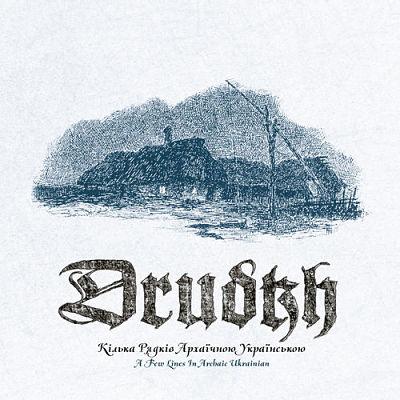 Drudkh - A Few Lines in Archaic Ukrainian (2019) 320 kbps