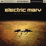 Electric Mary – Mother (2019) 320 kbps
