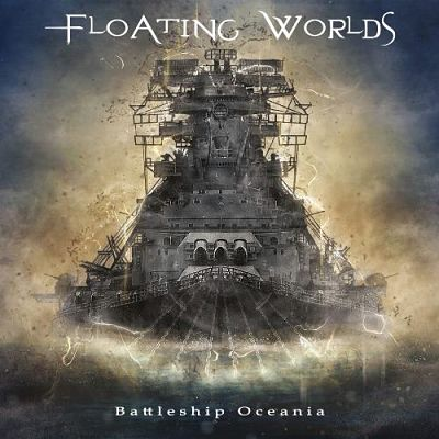 Floating Worlds - Battleship Oceania (2019) 320 kbps