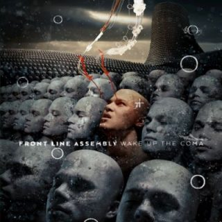 Front Line Assembly - Wake up the Coma (2019) 320 kbps