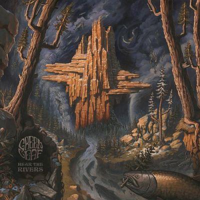 Greenleaf - Hear The Rivers (2018) 320 kbps