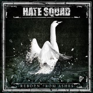 Hate Squad - Reborn from Ashes (2018) 320 kbps