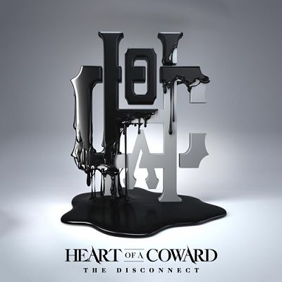 Heart of a Coward - The Disconnect (2019) 320 kbps