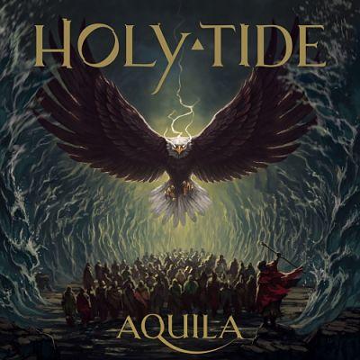 Holy Tide - Aquila (2019) 320 kbps